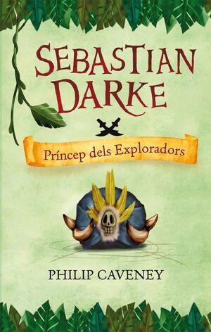 SEBASTIAN DARKE. PRíNCEP DELS EXPLORADORS