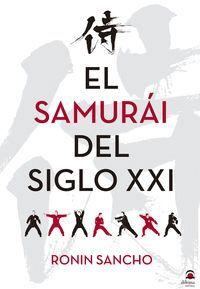 EL SAMURÁI EN EL S. XXI
