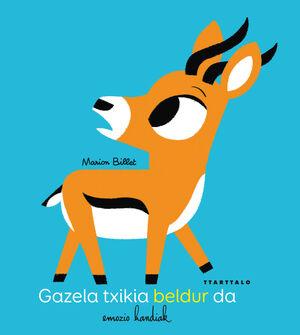 GAZELA TXIKIA BELDUR DA