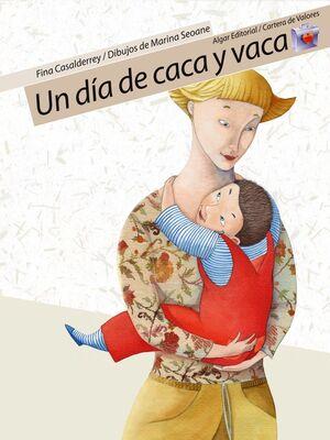 UN DíA DE CACA Y VACA