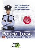 POLICÍA LOCAL, AYUNTAMIENTO DE BILBAO. TEST Y PSICOTÉCNICOS, DE PERSONALIDAD Y E