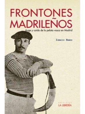 FRONTONES MADRILEÑOS