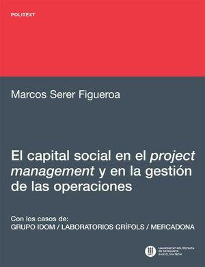 EL CAPITAL SOCIAL EN EL PROJECT MANAGEMENT Y EN LA GESTIÓN DE LAS OPERACIONES :