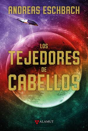 LOS TEJEDORES DE CABELLOS