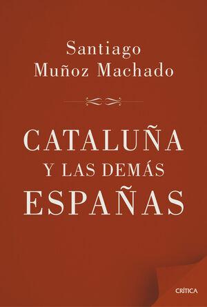 CATALUÑA Y LAS DEMAS ESPAÑAS