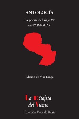 LA POESÍA DEL SIGLO XX EN PARAGUAY
