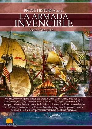 BREVE HISTORIA DE LA ARMADA INVENCIBLE