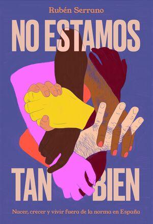 NO ESTAMOS TAN BIEN