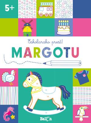 ESKOLARAKO PREST! MARGOTU +5
